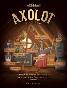 Axolot - tome 4